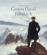Johannes Grave - Caspar David Friedrich.