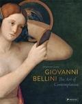 Johannes Grave - Giovanni Bellini - The Art of Contemplation.