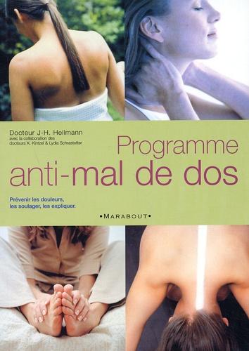 Johannès-H Heilmann - Programme anti-mal de dos.