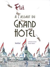 Johannes Hucke et Daniel Müller - A l'assaut du Grand Hôtel.