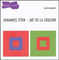 Johannes Itten - Art de la couleur - Approche subjective et description objective de l'art.