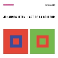 Johannes Itten - Art de la couleur - Edition abrégée.