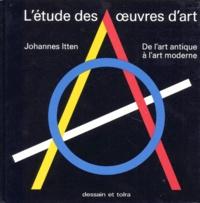 Johannes Itten - L'Etude des oeuvres d'art.
