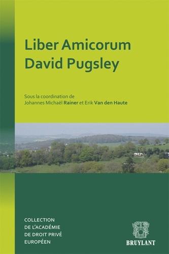 Johannes Michaël Rainer et Erik Van den Haute - Liber Amicorum David Pugsley.