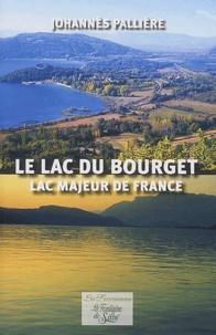 Johannès Pallière - Le lac du Bourget - Lac majeur de France.