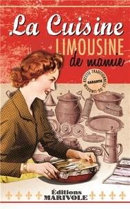 Johannès Plantadis - La cuisine limousine de mamie.
