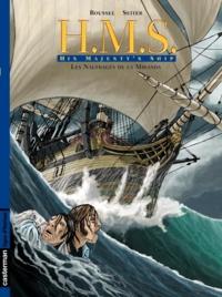 Johannes Roussel et Roger Seiter - HMS : His Majesty's Ship Tome 1 : Les naufragés de la Miranda.