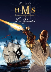 Johannes Roussel et Roger Seiter - HMS : His Majesty's Ship Tome 5 : Les pirates.