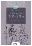 Johannes Urzidil - La Dernière Tombola suivie de La Côte de ma grand-mère.