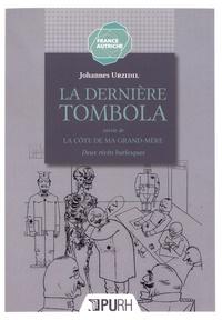 Galabria.be La Dernière Tombola suivie de La Côte de ma grand-mère - Deux récits burlesques Image