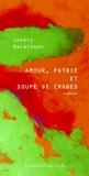 Johary Ravaloson - Amour, patrie et soupe de crabes.