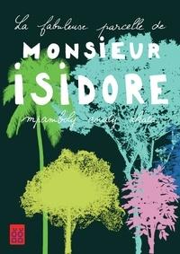 Johary Ravaloson et  Mary-des-Ailes - La fabuleuse parcelle de monsieur Isidore.