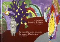 Johary Ravaloson - Le roi cornu ; Le poirier de misère - Edition bilingue français-malgache.