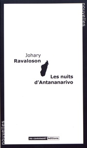Johary Ravaloson - Les nuits d'Antananarivo.