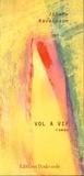 Johary Ravaloson - Vol à vif.