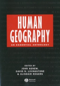 John Agnew - Human Geography - An Essential Anthology.