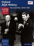 John Aldred et Alexis Mamaux - The Cold War c1945-1991 - A Level and AS Component 2.