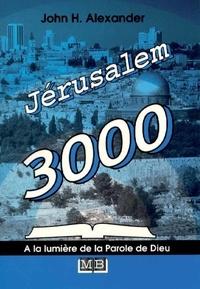 John Alexander - Jérusalem 3000.
