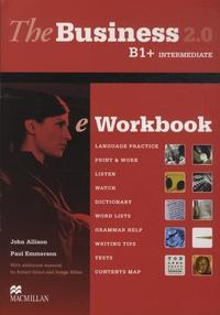 John Allison et Paul Emmerson - The Business 2.0 B1 + Intermediate - Student's Book & eWorkbook. 1 CD audio