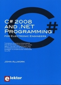 John Allwork - C# and .NET Programming for Engineers.