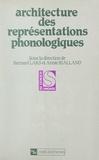 John Anderson et Jean-Pierre Angoujard - Architecture des représentations phonologiques.