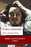 John-Antoine Nau - Force ennemie.