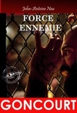 John-Antoine Nau - Force Ennemie - premier prix Goncourt.