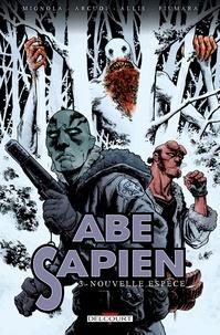 John Arcudi et Mike Mignola - Abe Sapien Tome 3 : Nouvelle espèce.