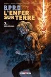 John Arcudi et Mike Mignola - BPRD - L'Enfer sur Terre T07 - Exorcisme.