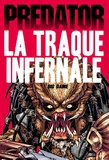 John Arcudi et Evan Dorkin - Predator  : La traque infernale - Big Game.