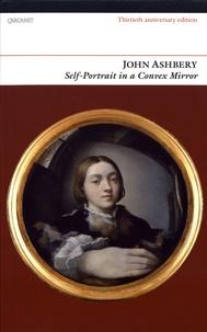 John Ashbery - Self-Portrait in a Convex Mirror.