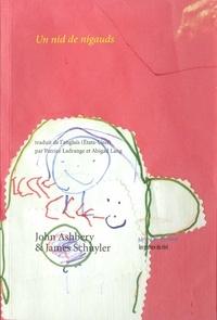 John Ashbery et James Schuyler - Un nid de nigauds.