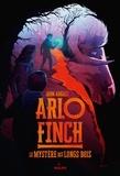 John August - Arlo Finch, Tome 01 - Le mystère des Longs Bois.