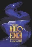 John August - Arlo Finch, Tome 02 - Le lac de la lune.