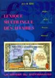 John-B Gibb - Lexique multilingue des affaires - Anglais, russe, français, allemand.