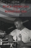 John B. Kirby - Black Americans Roosevelt Era - Liberalism and Race.