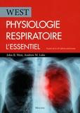 John-B West et Andrew-M Luks - Physiologie respiratoire - L'essentiel.
