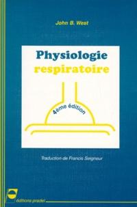 John-B West - PHYSIOLOGIE RESPIRATOIRE. - 4ème édition.
