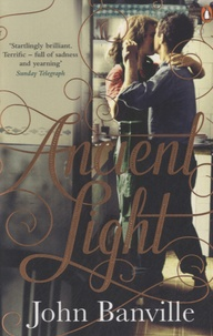 John Banville - Ancient Light.
