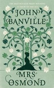 John Banville - Mrs Osmond.
