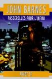 John Barnes - Passerelles pour l'infini.