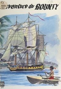 John Barrow et Henri Dimpre - L'aventure du Bounty.