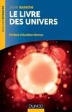 John Barrow - Le livre des univers.