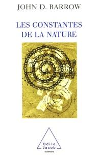 John Barrow - Les constantes de la nature.