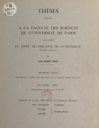 John Barry Lean - Contribution à l'étude du mécanisme de la rupture fragile de l'acier - Thèse présentée à la Faculté des sciences de l'Université de Paris pour obtenir le titre de Docteur de l'université (mention sciences). Suivi de Propositions données par la Faculté.
