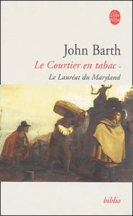 John Barth - Le Courtier en tabac Tome 1 : Le lauréat du Maryland.