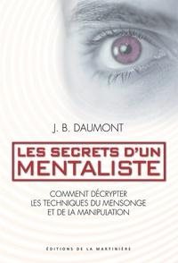 Les secrets dun mentaliste - Comment décrypter les techniques du mensonge et de la manipulation.pdf