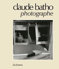 John Batho - Claude Batho, photographe.