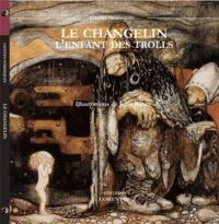 John Bauer - Le changelin - L'enfant des trolls.