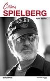 John Baxter - Citizen Spielberg - Biographie.